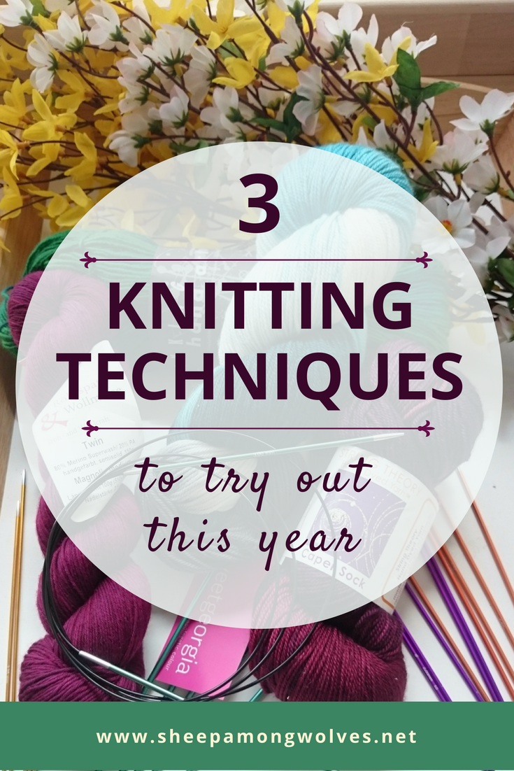 3 knitting techniques to try out this year