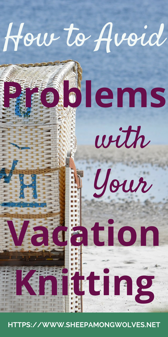 Are you going on a vacation? Want to knit there while enjoying the scenery? Then here are some things to think about when choosing your vacation knitting.