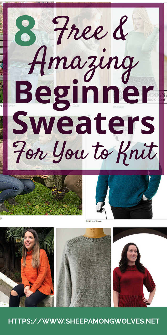 Ready to knit your first sweater but don't know where to start? Overwhelmed by the ton of patterns out there? Read on for 8 amazing & free beginner sweaters
