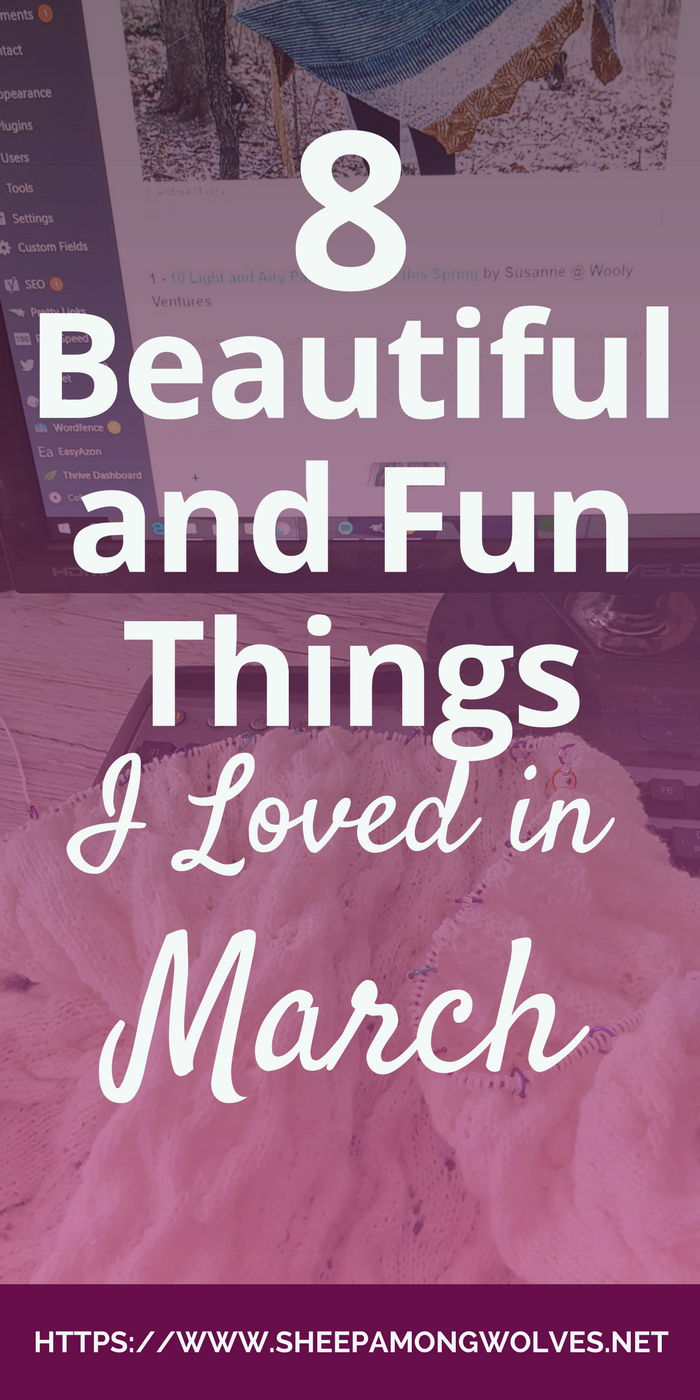 This month I share with you some patterns and new publications, a nice chrome extension and yarn, more yarn and even more yarn! Click and find out which things I loved in March - I hope you'll find something you'll love as well!