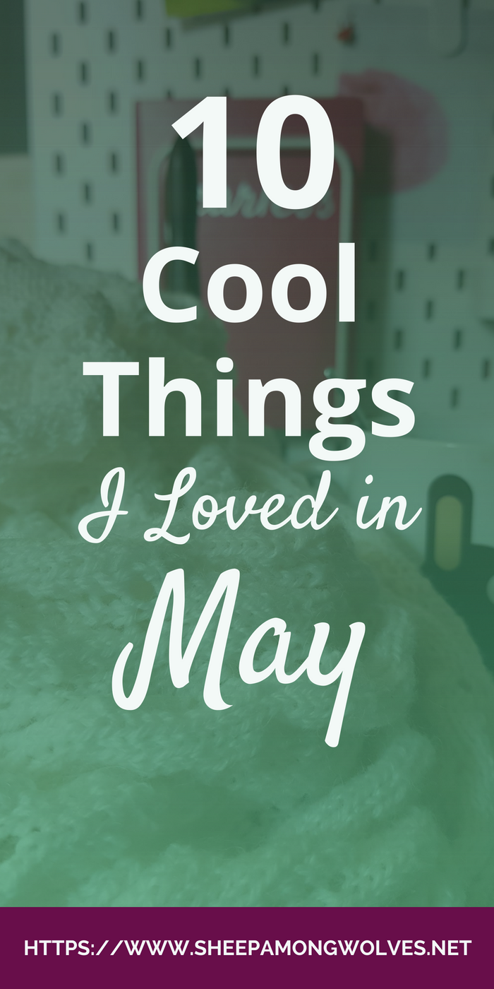 This month I share with you how I experienced May, as always fun and helpful articles, a few very cool and geeky things, some great patterns, knitter's coffee mugs and of course yarn! Click and find out about the things I loved in May - I am sure there is something you'll enjoy as well!